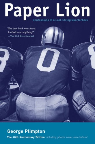 9781599210056: Paper Lion: Confessions of a Last-String Quarterback