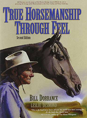 True Horsemanship Through Feel, Second Edition: Leslie Desmond