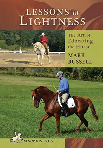 9781599210711: Lessons in Lightness: The Art of Educating the Horse