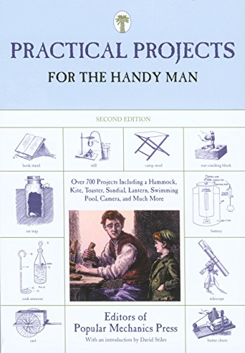 Practical Projects for the Handy Man : Editors of Popular