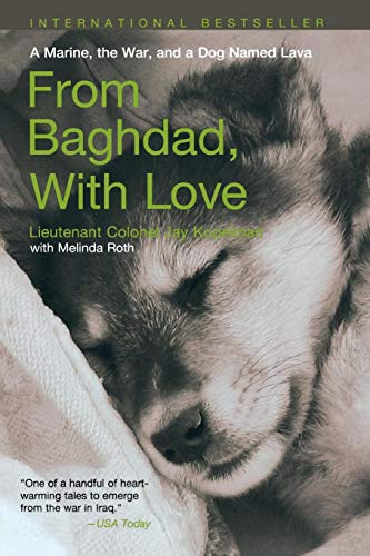 9781599211824: From Baghdad with Love: A Marine, The War, And A Dog Named Lava