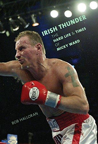 9781599212203: Irish Thunder: The Hard Life and Times of Micky Ward