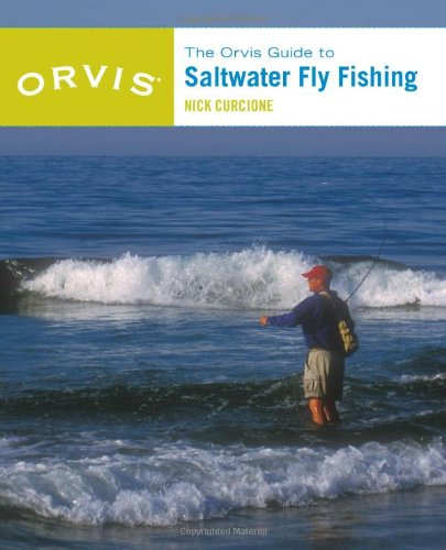 Orvis Guide to Saltwater Fly Fishing, New and Revised: Curcione, Nick