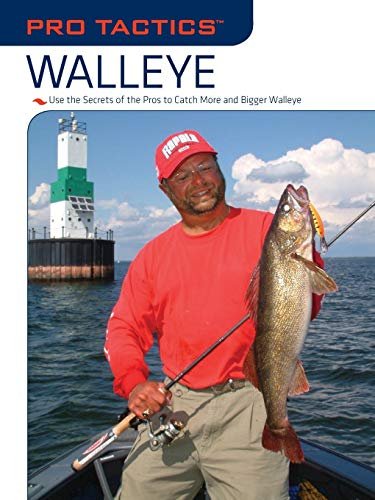 Pro Tactics(TM): Walleye: Use the Secrets of the Pros to Catch More and Bigger Walleye (1599212560) by Martin, Mark