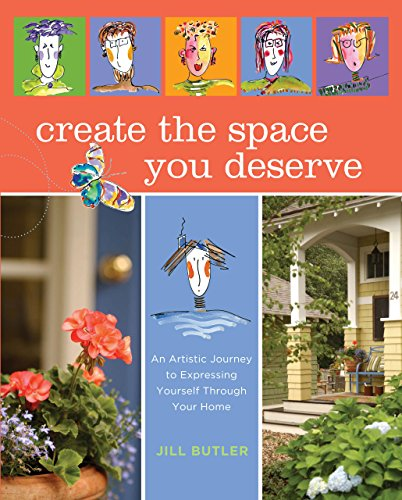 9781599212906: Create the Space You Deserve: An Artistic Journey to Expressing Yourself Through Your Home