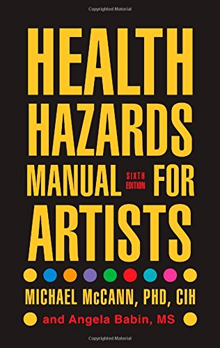 Health Hazards Manual for Artists: Michael McCann
