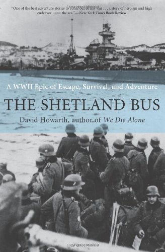9781599213217: The Shetland Bus: A WWII Epic of Escape, Survival, and Adventure