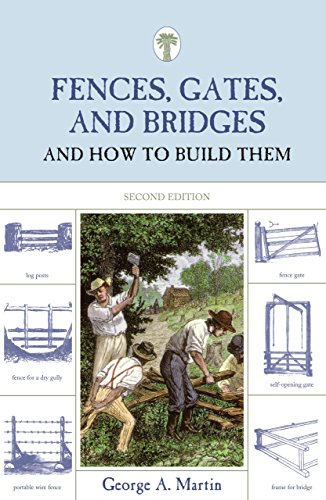 9781599213248: Fences, Gates, and Bridges, 2nd: And How to Build Them