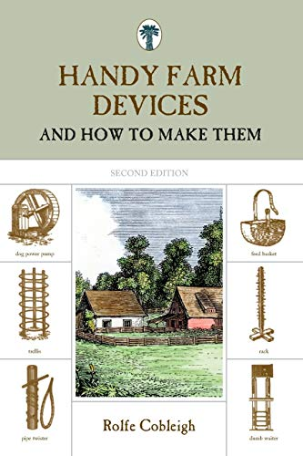 9781599213255: Handy Farm Devices: And How To Make Them