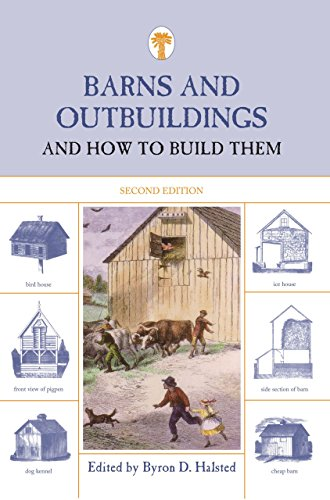 9781599213712: Barns and Outbuildings: And How To Build Them