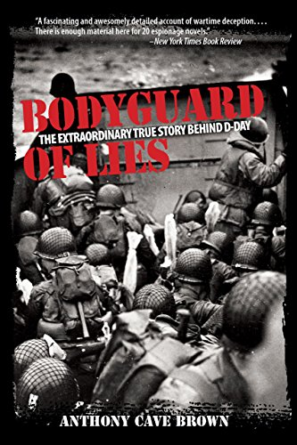 9781599213835: Bodyguard of Lies: The Extraordinary True Story Behind D-Day