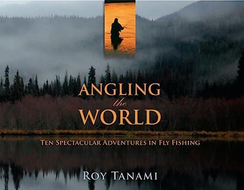 Angling the World: Tanami, Roy