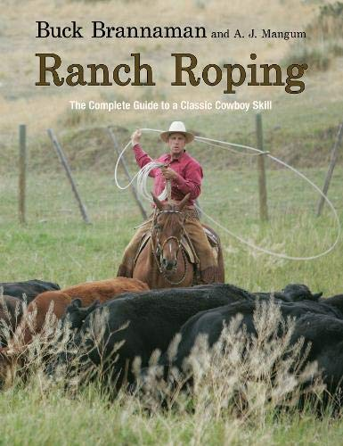 9781599214474: Ranch Roping: The Complete Guide To A Classic Cowboy Skill