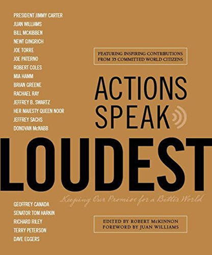 9781599214863: Actions Speak Loudest: Keeping Our Promise for a Better World