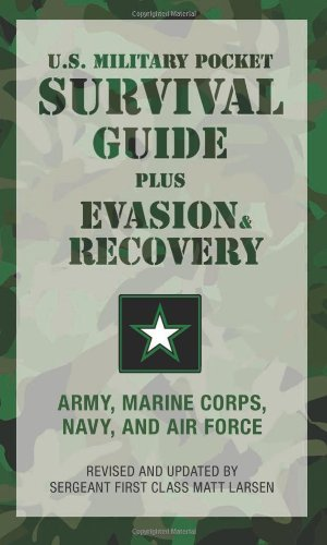 9781599214870: U.S. Military Pocket Survival Guide: Plus Evasion & Recovery