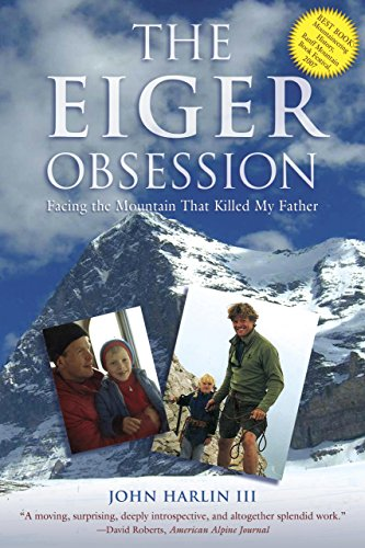 9781599215006: Eiger Obsession: Facing the Mountain That Killed My Father