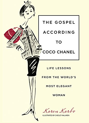 9781599215235: Gospel According to Coco Chanel: Life Lessons From The World's Most Elegant Woman