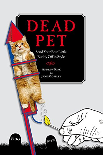 9781599215709: Dead Pet: Send Your Best Little Buddy Off in Style