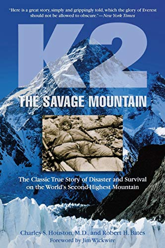 9781599216089: K2, The Savage Mountain: The Classic True Story Of Disaster And Survival On The World's Second-Highest Mountain