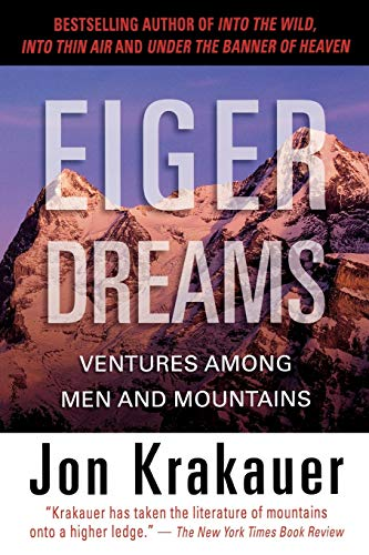9781599216102: Eiger Dreams: Ventures Among Men And Mountains