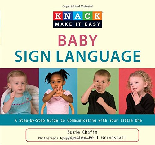 9781599216140: Knack Baby Sign Language: A Step-By-Step Guide To Communicating With Your Little One (Knack: Make It Easy)