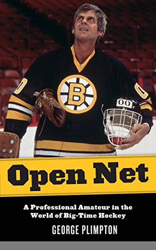 9781599218069: Open Net: A Professional Amateur in the World of Big-Time Hockey