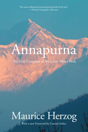 9781599218939: Annapurna: The First Conquest of an 8,000-Meter Peak