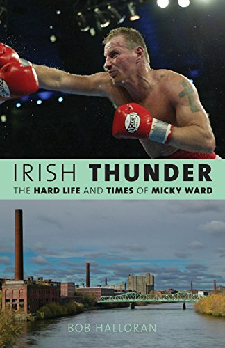 9781599219073: Irish Thunder: The Hard Life and Times of Micky Ward