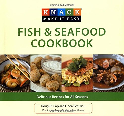 9781599219165: Knack Fish & Seafood Cookbook: Delicious Recipes For All Seasons (Knack: Make It Easy)