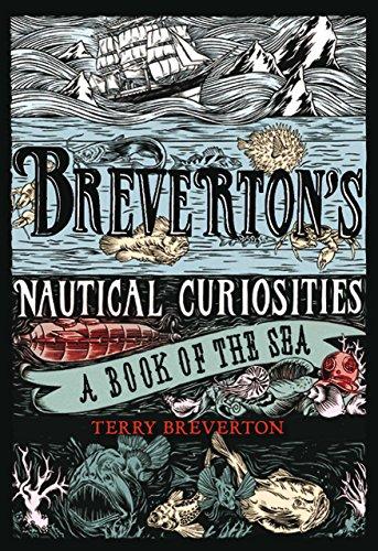 9781599219790: Breverton's Nautical Curiosities: A Book Of The Sea