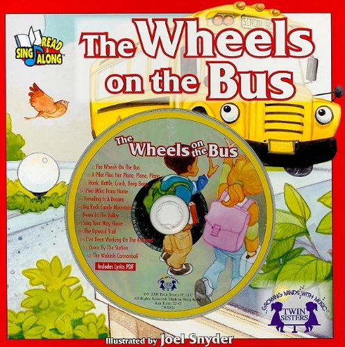The Wheels on the Bus (Read &: Joel Snyder
