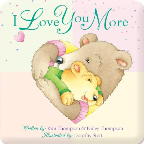 9781599228419: I Love You More (Padded Board Book)