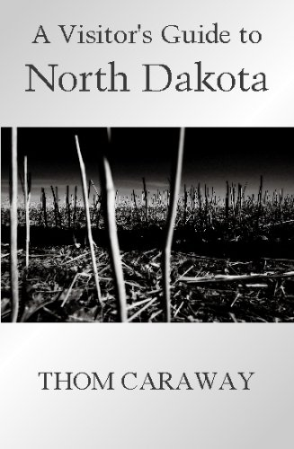 9781599241906: A Visitor's Guide to North Dakota