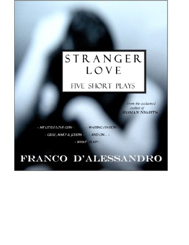 Stranger Love: Franco D'Alessandro