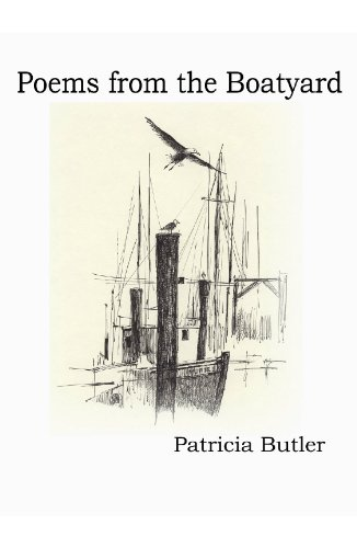 9781599247854: Poems From the Boatyard