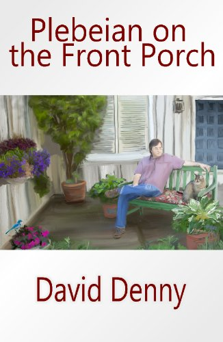 9781599249766: Plebeian on the Front Porch