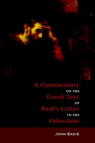 9781599250069: Commentary on the Greek text of Paul's Letter to the Colossians