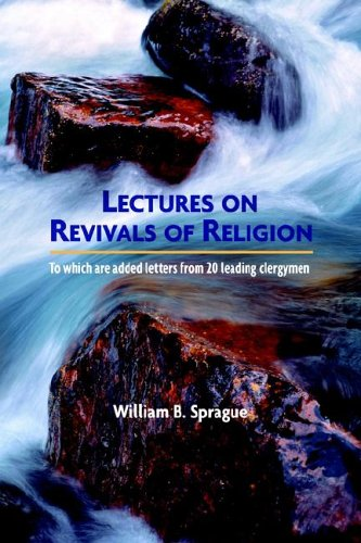 9781599250113: LECTURES ON REVIVALS OF RELIGION