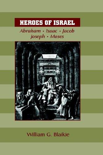 9781599250243: HEROES OF ISRAEL: Abraham, Isaac, Jacob, Joseph & Moses