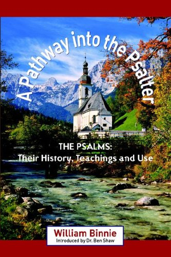 9781599250342: A PATHWAY INTO THE PSALTER: The Psalms, Their History, Teachings and Use