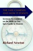 The Safe Compass and How It Points: Newton, Richard