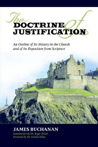9781599250731: THE DOCTRINE OF JUSTIFICATION