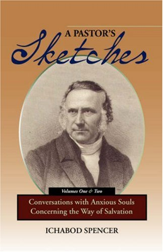 9781599250854: A PASTOR'S SKETCHES: Conversations with Anxious Souls Concerning the Way of Salvation