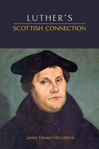 9781599251363: Luther's Scottish Connection
