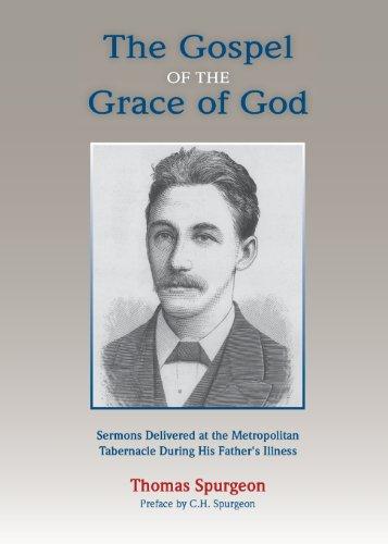 9781599252865: The Gospel of the Grace of God