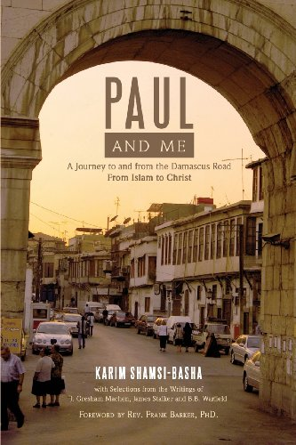 9781599252919: Paul and Me: A Journey to and from the Damascus Road, from Islam to Christ