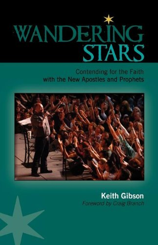 9781599253176: WANDERING STARS: Contending for the Faith with the New Apostles and Prophets