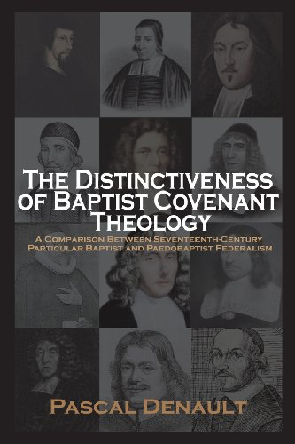 9781599253251: The Distinctiveness of Baptist Covenant Theology