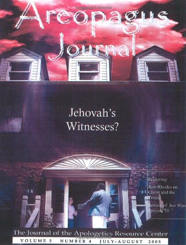 9781599254029: Jehovah's Witnesses? Areopagus Journal of the Apologetics Resource Center (Volume 5, Number4)