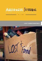 Lost Christianities? The Areopagus Journal of the Apologetics Resource Center (9781599254579) by Robert W. Yarborough; Darrell L. Block; Robert M. Bowman